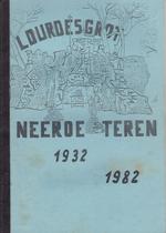 Lourdesgrot Neeroeteren 1932 - 1982