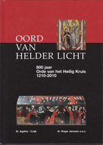 Oord van helder licht - 800 jaar orde van het Heilig Kruis