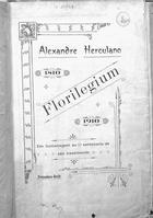 Alexandre Herculano: florilegium. 1810-1910. em homenagem ao 1o centenario de seu nascimento
