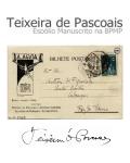 Teixeira de Pascoais: espólio manuscrito na BPMP