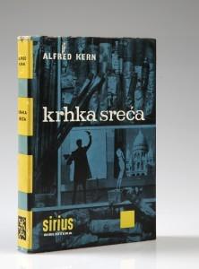 Alfred Kern: Krhka sreća