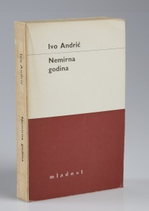 Ivo Andrić: Nemirna godina
