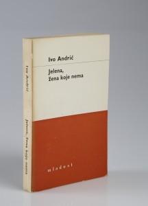 Ivo Andrić: Jelena, žena koje nema