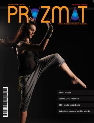 Pryzmat : bialski miesięcznik społeczno-kulturalny Vol. 1 (2013) nr 9