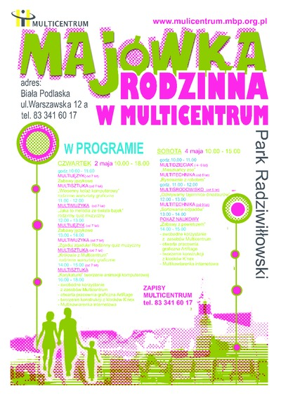 Majówka rodzinna w Multicentrum, 2-4 maja 2013 r.