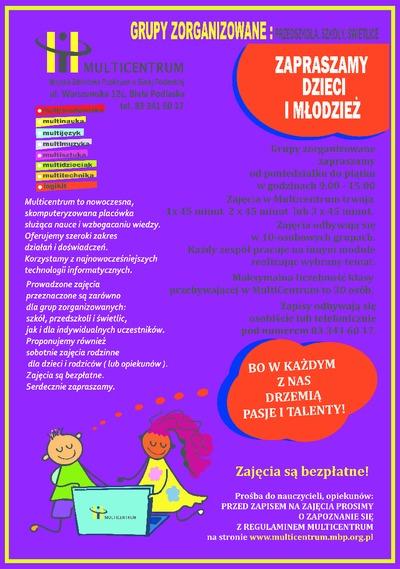 Plakat : [Inc.:] Grupy zorganizowane : przedszkola, szkoły świetlice [...]