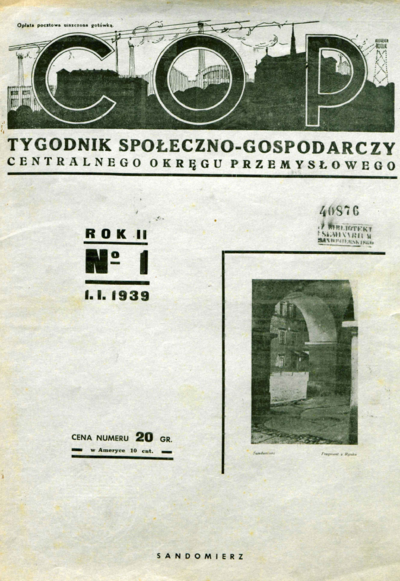 C.O.P. Pismo Centralnego Okregu Przemysłowego. Rocznik II, nr 1-31, 1939 r.