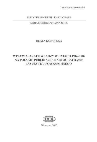 Wplyw aparatu władzy w latach 1944-1989 na polskie publikacje kartograficzne do użytku powszechnego