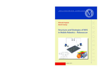 Structures and strategies of MAS in mobile robotics - robosoccer