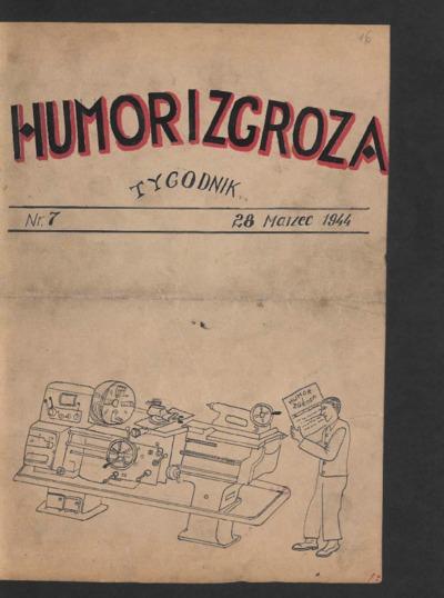 Humor i Zgroza : tygodnik. 1944-03-28 [R. 1] nr 7