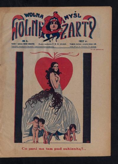 Wolna Myśl Wolne Żarty : tygodnik artystyczno-literacki i satyryczno-humorystyczny. 1927 [R. 9] no 3