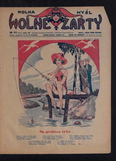 Wolna Myśl Wolne Żarty : tygodnik artystyczno-literacki i satyryczno-humorystyczny. 1927 R. 9 no 24