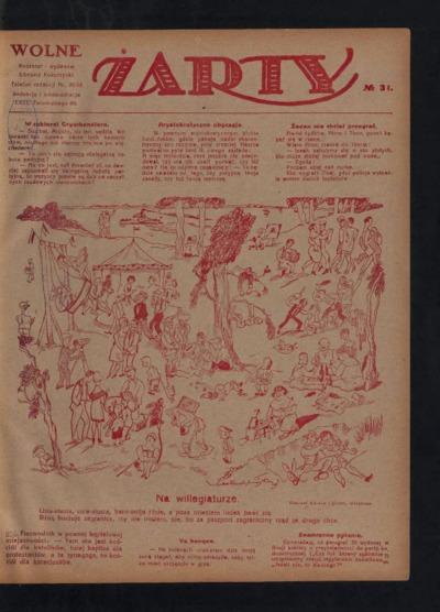 [Wolna Myśl Wolne Żarty : tygodnik artystyczno-literacki i satyryczno-humorystyczny. 1927 R. 9] no 31