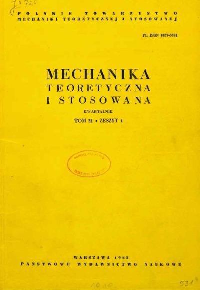 Mechanika Teoretyczna i Stosowana 1983 z. 1