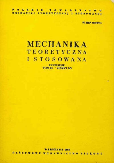 Mechanika Teoretyczna i Stosowana 1983 z. 2-3