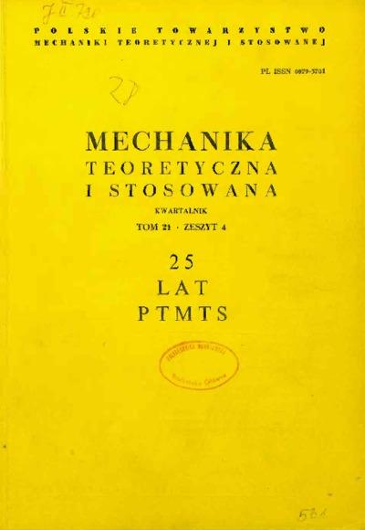 Mechanika Teoretyczna i Stosowana 1983 z. 4