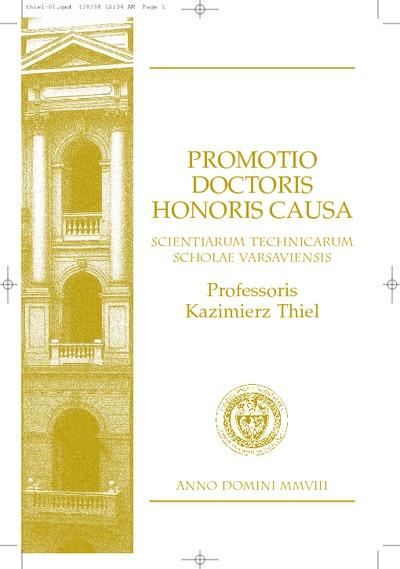 Promotio Doctoris Honoris Causa Scientarum Technicarum Scholae Varsaviensis Professoris Kazimierz Thiel