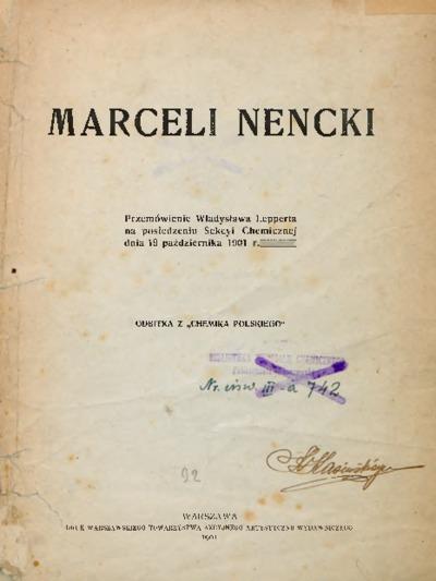 Marceli Nencki : przemówienie Władysława Lepperta na posiedzeniu Sekcyi Chemicznej dnia 19 października 1901 r.
