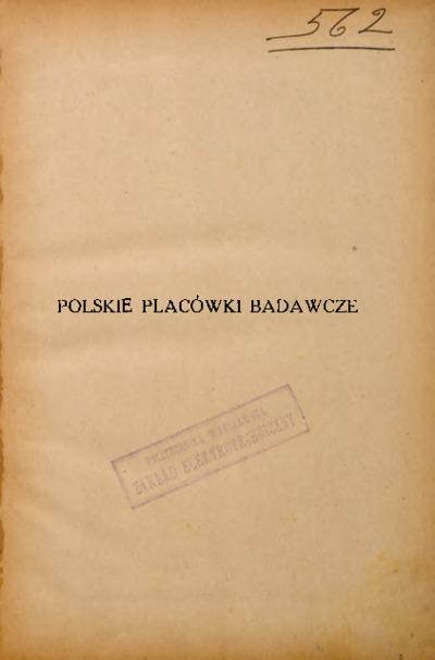 Polskie placówki badawcze : nauki fizyczne. Technika.