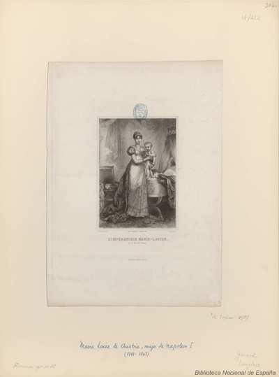 L' IMPÉRATRICE MARIE-LOUISE, et le Roi de Rome
