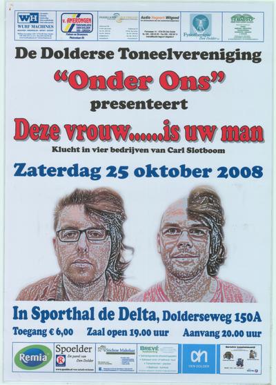 Affiches. Toneeluitvoering zaterdag 25 oktober 2008