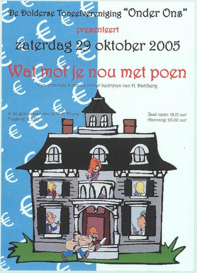 Affiches. Toneeluitvoering zaterdag 29 oktober 2005