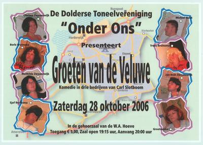 Affiches. Toneeluitvoering zaterdag 28 oktober 2006
