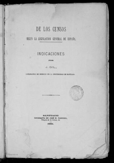 De los Censos en la Legislación General de España : Indicaciones