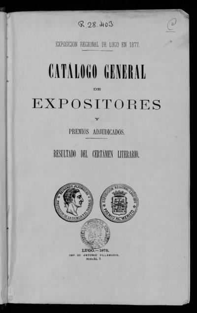 Catálogo general de expositores y premios adjudicados : Resultado del Certamen Literario.