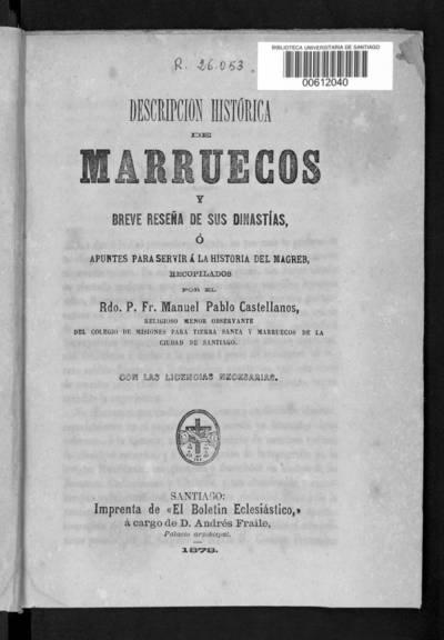 Descripción histórica de Marruecos y breve reseña de sus dinastías o apuntes para servir a la historia del Magreb