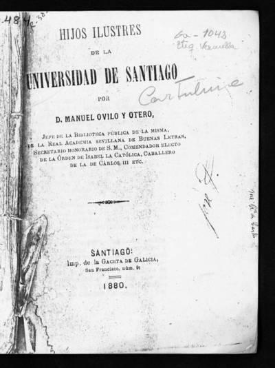 Hijos ilustres de la Universidad de Santiago.