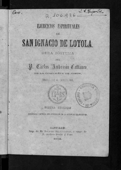 Ejercicios espirituales de San Ignacio de Loyola : obra póstuma