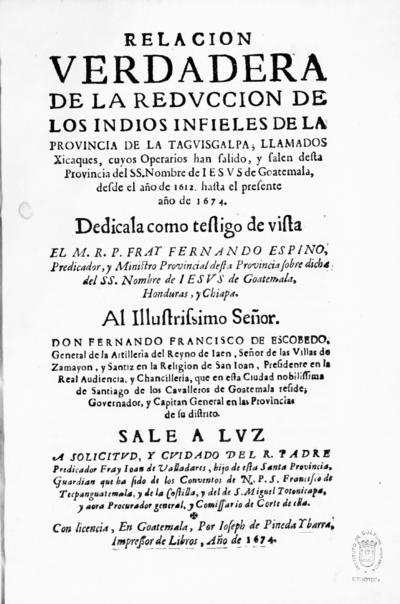 Relacion verdadera de la reduccion de los indios infieles de la provincia de la Taguisgalpa, llamados xicaques...