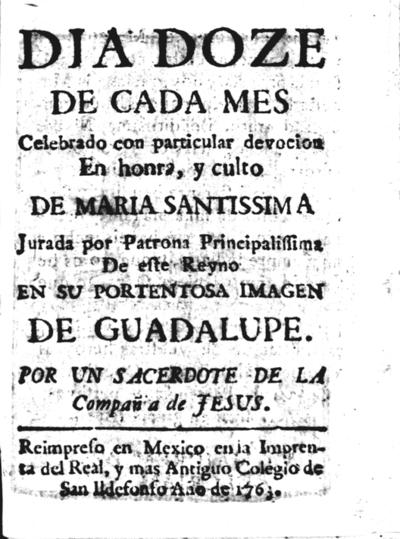 Dia doze de cada mes... en honra y culto de Maria Santissima... de Guadalupe