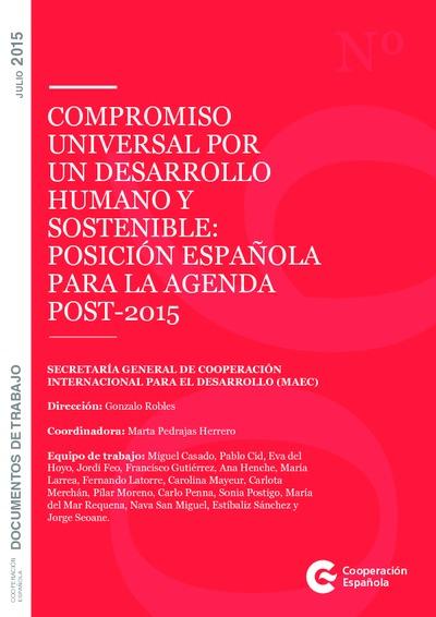 Compromiso universal por un desarrollo humano y sostenible : posición española para la genda post-2015