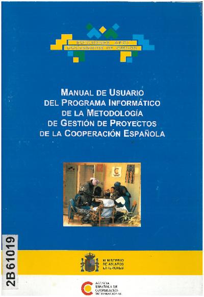 Manual de usuario del programa informático de la metodología de gestión de proyectos de la cooperación española