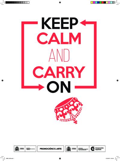 Keep calm and carry on = [Mantén la calma y sigue adelante] : [exposición] : 22 de abril - 19 de junio : La Fragua Tabacalera