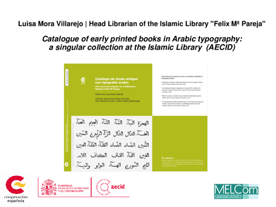 Catalogue of early printed books in Arabic typography : a singular collection at the Islamic Library (AECID)
