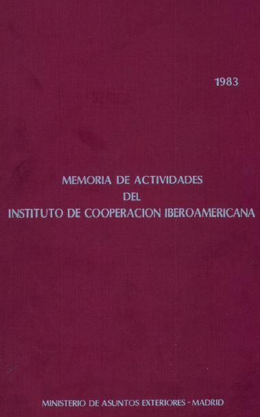 Memoria de actividades del Instituto de Cooperación Iberoamericana