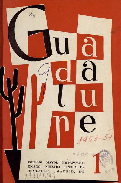 Guadalupe : boletín del Colegio Mayor Nuestra Señora de Guadalupe
