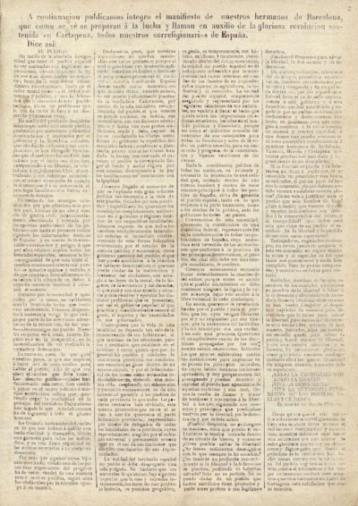A continuación publicamos íntegro el manifiesto de nuestros hermanos de Barcelona, que como se vé se preparan a la lucha y llaman en auxilio de la gloriosa revolución sostenida en Cartagena, todos nuestros correligionarios de España.