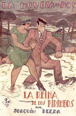 La reina de los Pirineos : novela / por Joaquín Belda ; ilustraciones de Bellón.