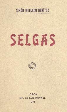 Selgas [Texto impreso] / por Simón Mellado Benítez.