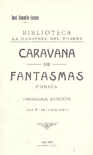 Caravana de fantasmas : poesías / por José López Campillo.