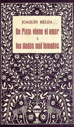 De Pinto viene el amor o Los dados mal tomados / Joaquín Belda.