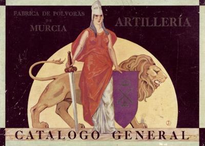 Artillería, Fábrica de Pólvoras de Murcia, catálogo general [Texto impreso].