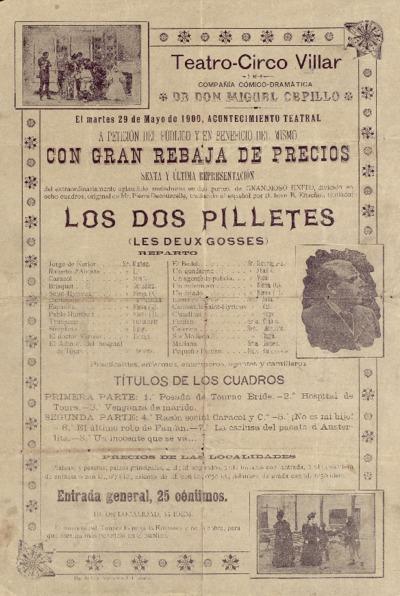Teatro-Circo Villar, compañía cómico-dramática de don Miguel Cepillo, el martes 29 de mayo de 1900 ... Los dos pilletes ... [Material gráfico].