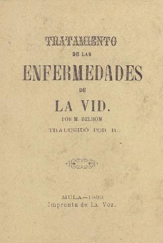 Tratamiento de las enfermedades de la vid / por M. Delhom ; traducido por R.
