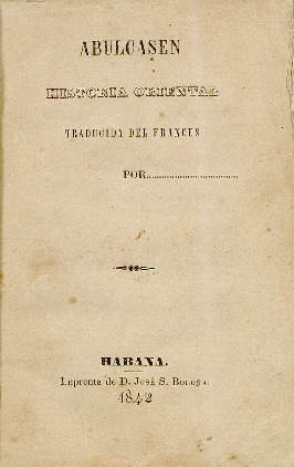 Abulcasen : historia oriental, traducida del francés.