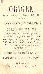 Origen de la Real Archicofradía del culto continuo a la Santísima Virgen o Corte de María ... / por Ramón Leal.
